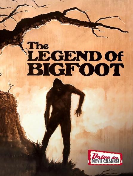 Drive-in Movie Channel - La Légende Du Bigfoot