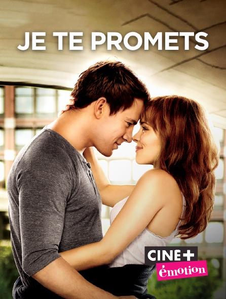 Ciné+ Emotion - Je te promets