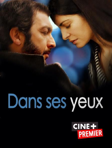 Ciné+ Premier - Dans ses yeux
