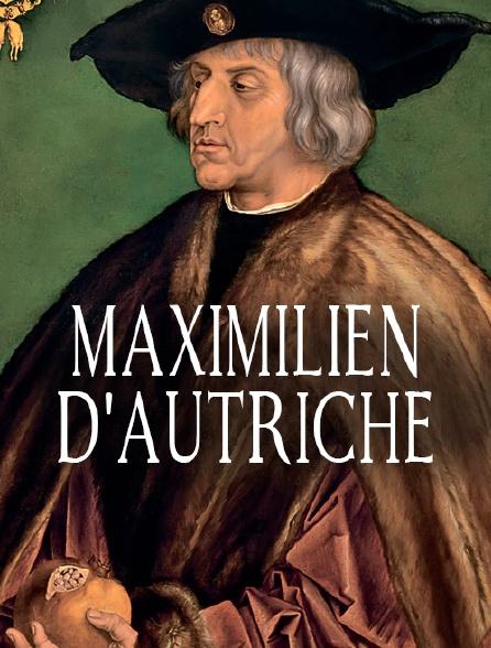 Maximilien d'Autriche