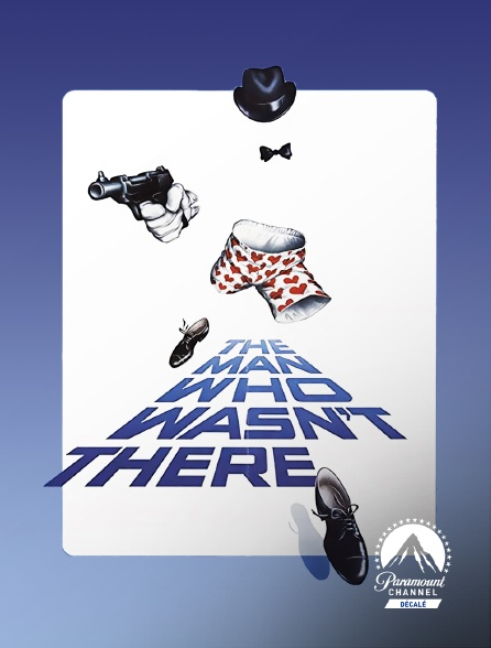 Paramount Channel Décalé - The Man Who Wasn't There