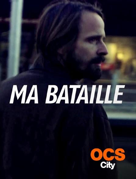 OCS City - Ma bataille