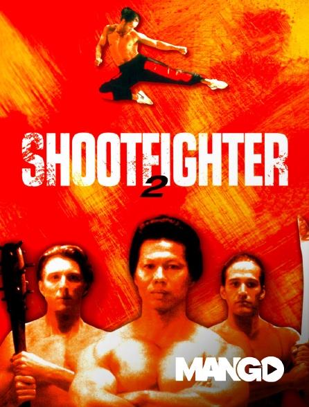 Mango - Shootfighter 2