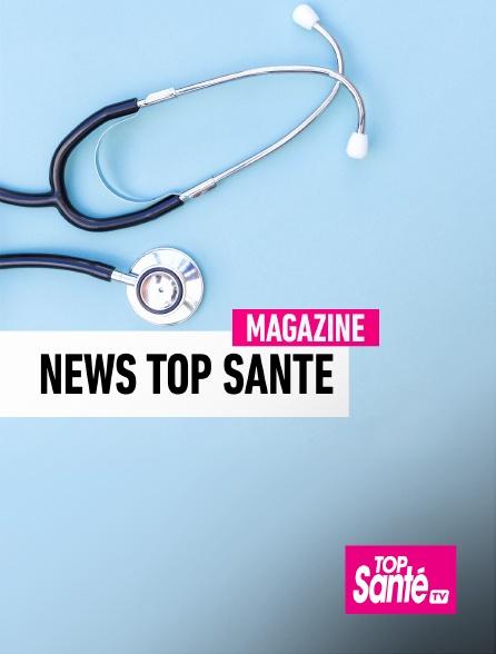 Top Santé TV - News Top Santé