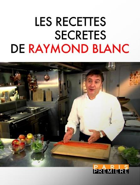 Paris Première - Les recettes secrètes de Raymond Blanc