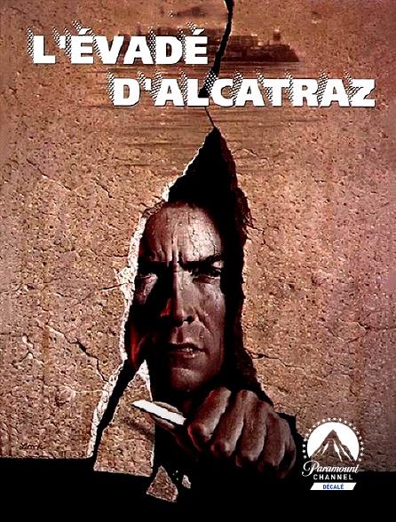 Paramount Channel Décalé - L'évadé d'Alcatraz