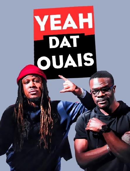 Yeah Dat Ouais
