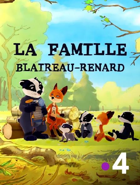 France 4 - La famille Blaireau-Renard