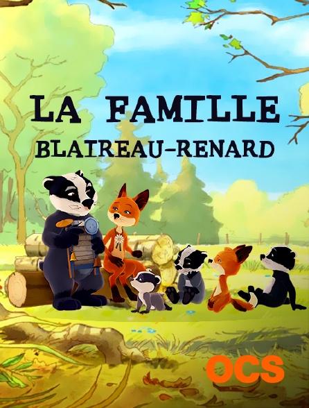OCS - La famille Blaireau-Renard