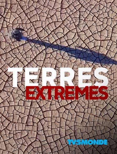 TV5MONDE - Terres extrêmes