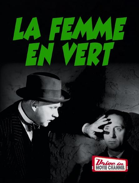 Drive-in Movie Channel - La femme en vert