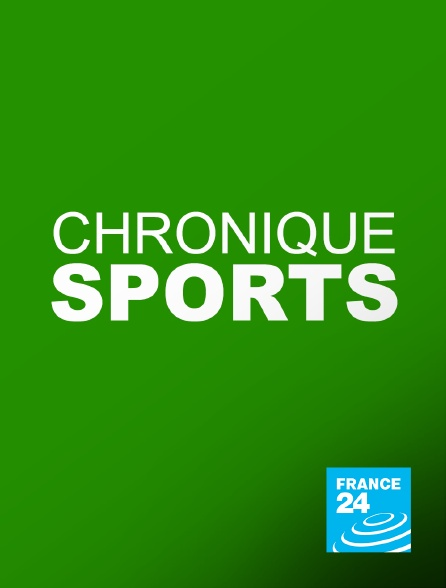 France 24 - Chronique sports