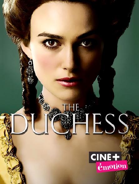 Ciné+ Emotion - The Duchess