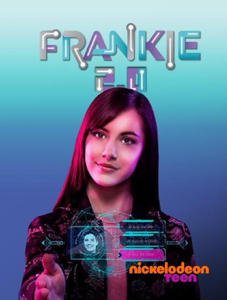 Nickelodeon Teen - Frankie 2.0