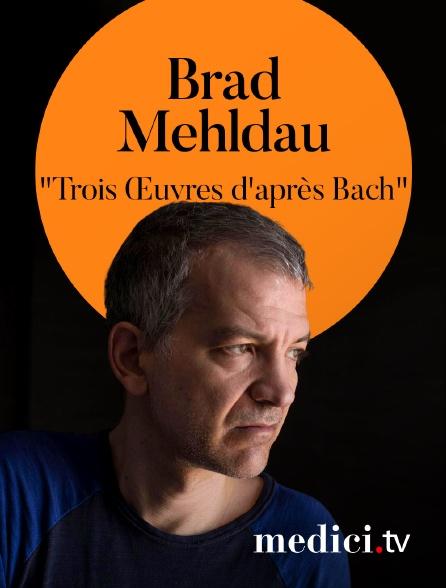 """Medici - Brad Mehldau joue """"Trois Œuvres d'après Bach"""" à la Philharmonie de Paris"""