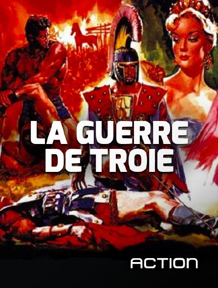 Action - La guerre de Troie