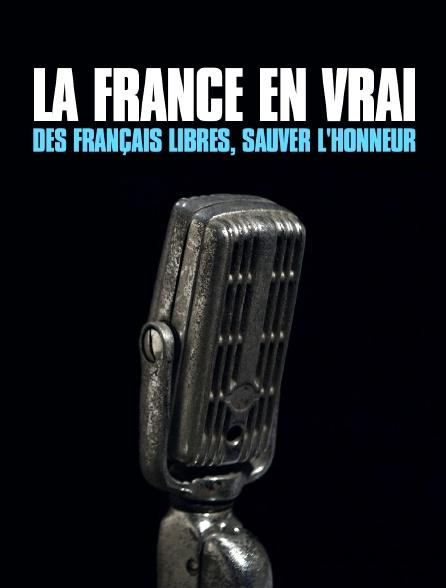 Des Français libres, sauver l'honneur