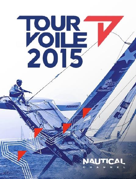 Nautical Channel - Tour de France à la Voile 2015