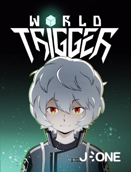 J-One - World Trigger