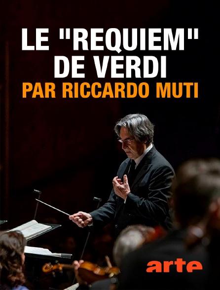 """Arte - Le """"Requiem"""" de Verdi par Riccardo Muti"""