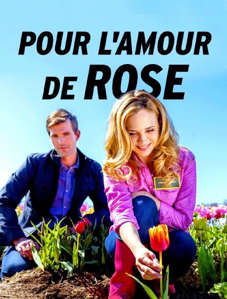 Pour l'amour de Rose