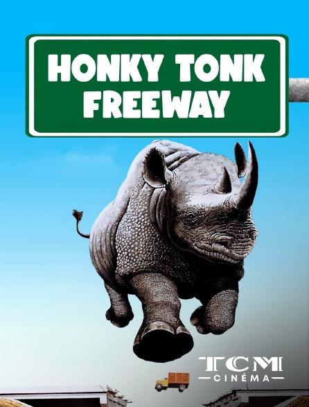TCM Cinéma - Honky Tonk Freeway