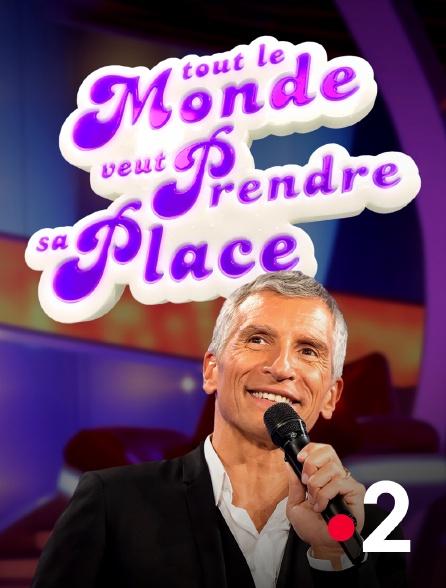 France 2 - Tout le monde veut prendre sa place