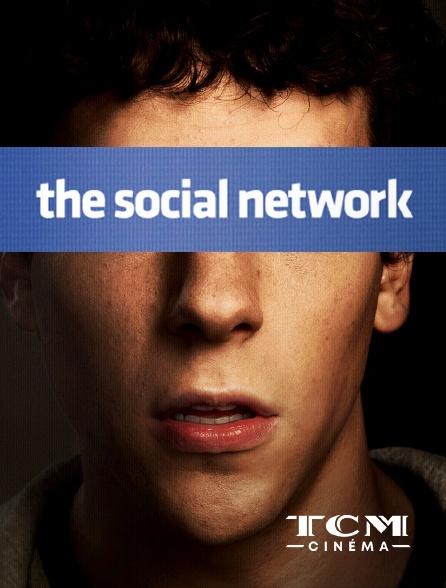 TCM Cinéma - The Social Network