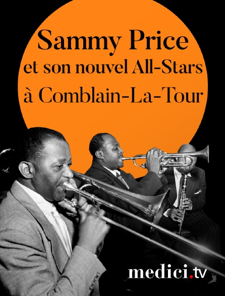 Medici - Sammy Price et son nouvel All-Stars en concert à Comblain-La-Tour