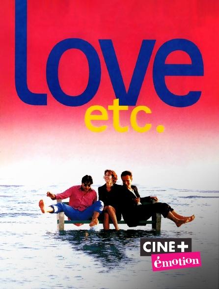 Ciné+ Emotion - Love, etc.