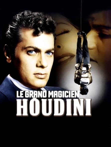 Houdini, le grand magicien