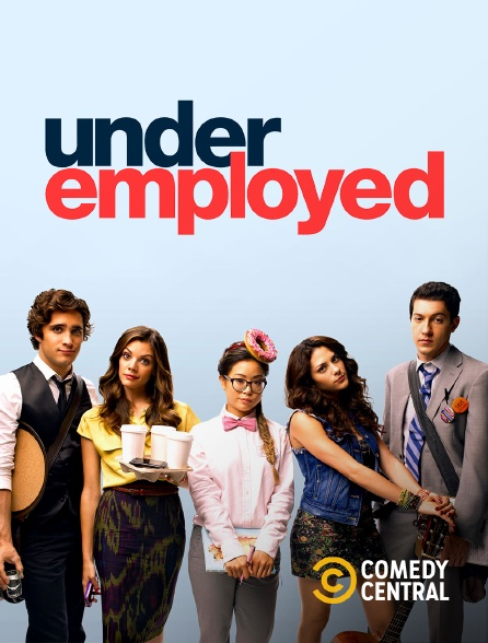 Comedy Central - Underemployed