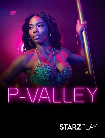 StarzPlay - P-Valley