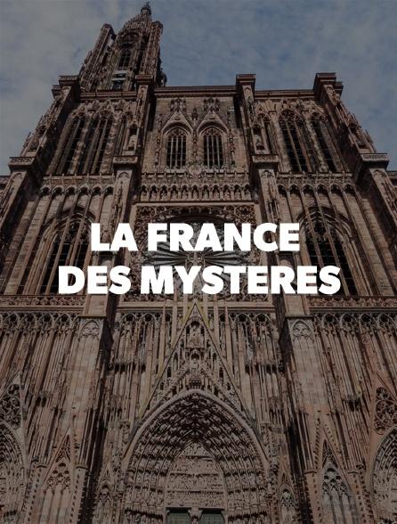 La France des mystères
