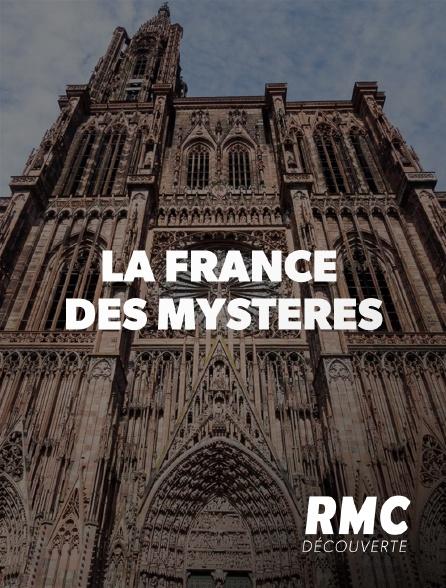RMC Découverte - La France des mystères