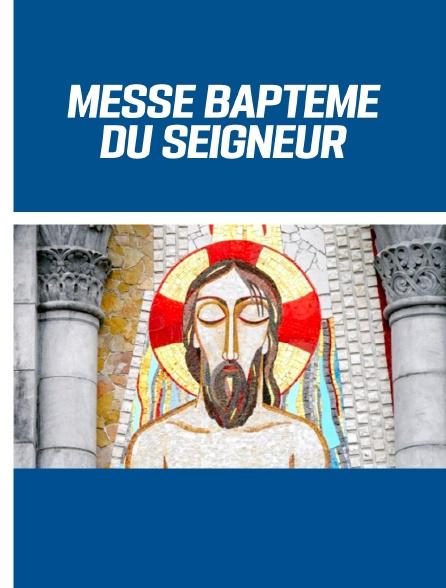 Messe Baptême du Seigneur