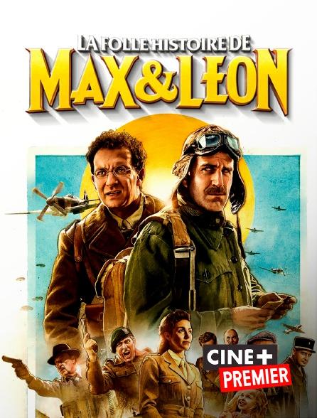 Ciné+ Premier - La folle histoire de Max et Léon
