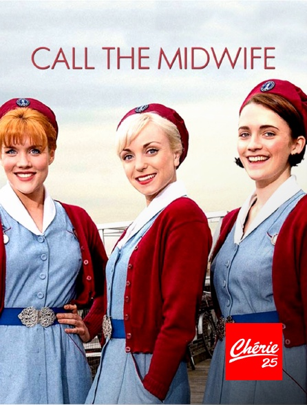 Chérie 25 - Call the Midwife