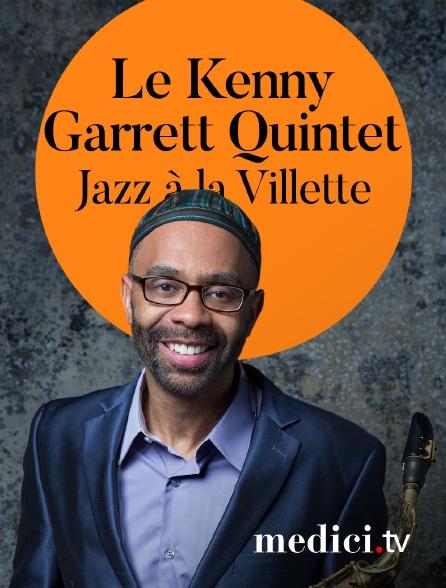 Medici - Le Kenny Garrett Quintet en concert à Jazz à la Villette