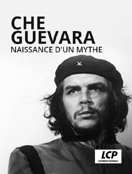 LCP 100% - Che Guevara, naissance d'un mythe