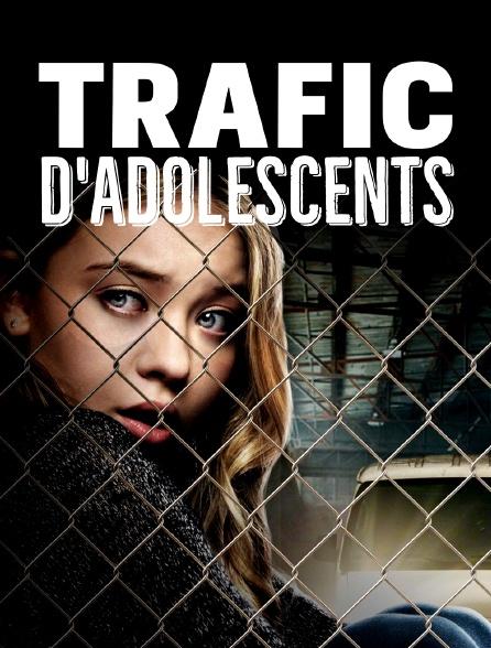 Trafic d'adolescents