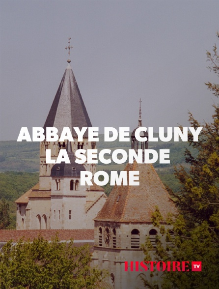 HISTOIRE TV - Abbaye de Cluny : la seconde Rome
