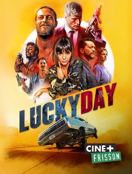 Ciné+ Frisson - Lucky Day