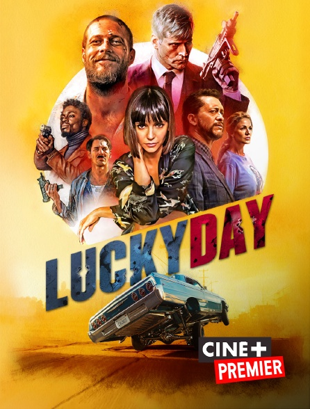 Ciné+ Premier - Lucky Day