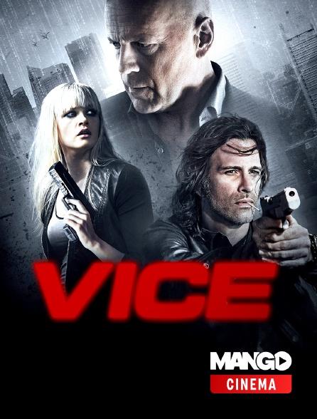 MANGO Cinéma - Vice