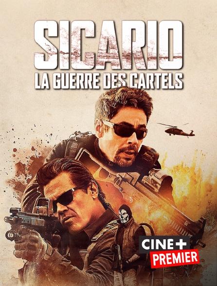 Ciné+ Premier - Sicario : la guerre des cartels