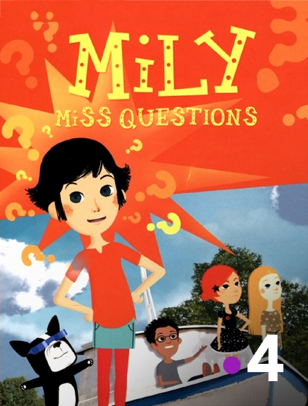 France 4 - Mily, Miss questions