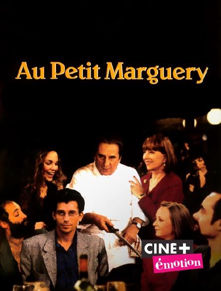 Ciné+ Emotion - Au petit marguery
