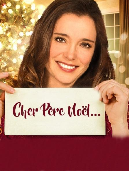 Cher Père Noël...
