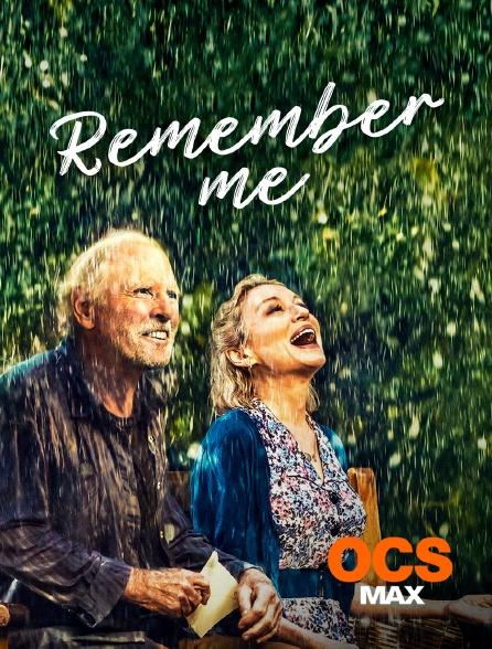 OCS Max - Remember Me